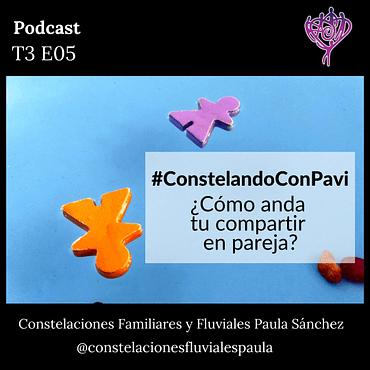 Defrag.mx Podcast Constelando Pavi Compartir En Pareja