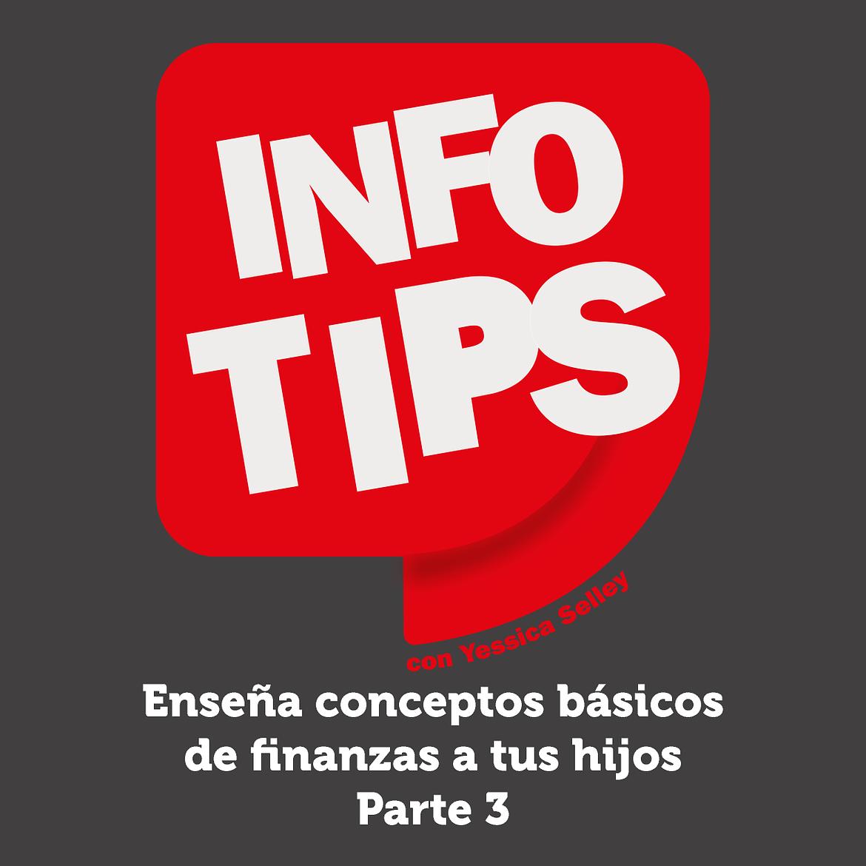 Defrag.mx Podcast InfoTips Conceptos Finanzas Hijos Parte 3