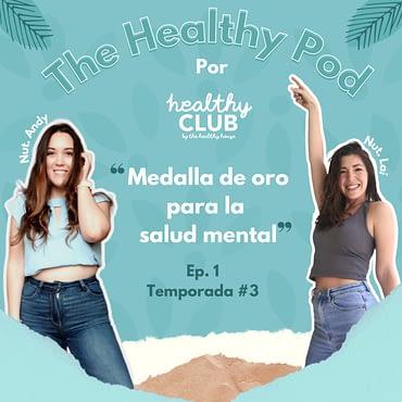 Defrag.mx Podcast The Healthy Pod Olimpiadas Salud Mental