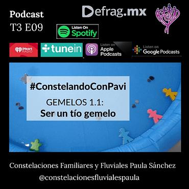Defrag.mx Podcast Constelando con Pavi gemelo