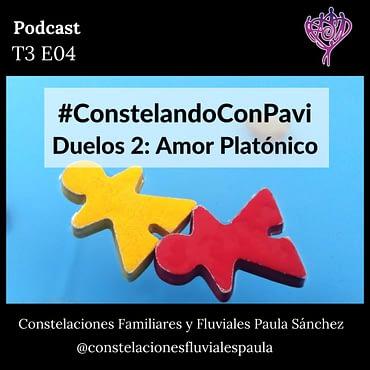 Defrag.mx Podcast Constelando con Pavi Duelos Amor Platónico