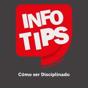 Defrag.mx Podcast InfoTips Cómo ser Disciplinado